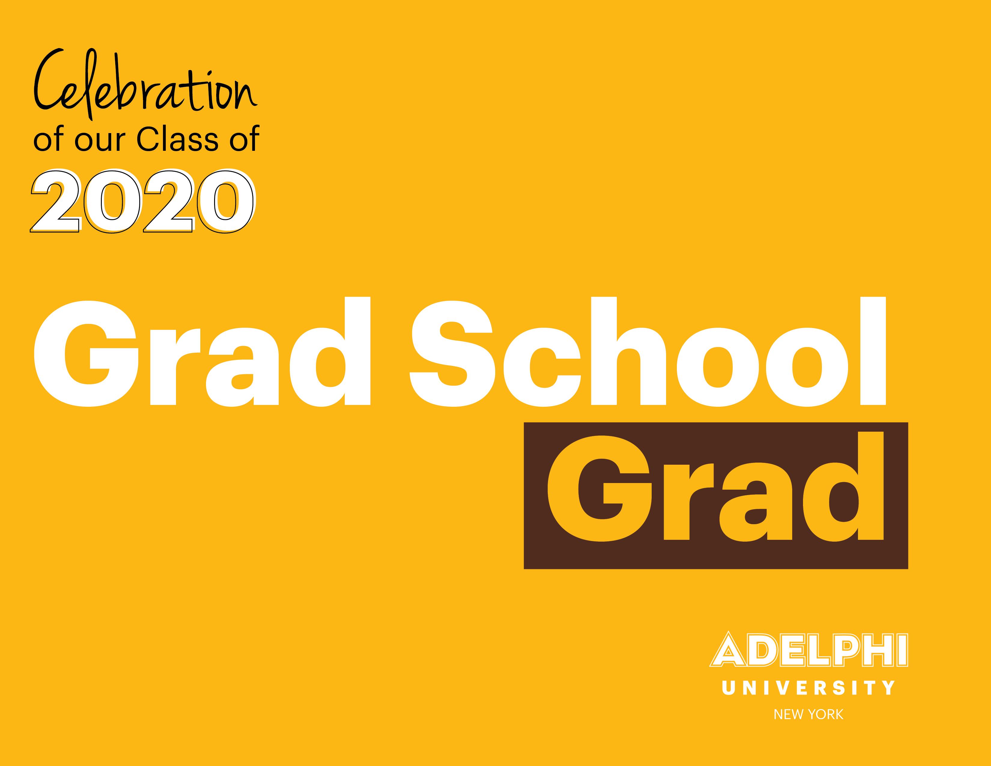Class of 2020 - Grad School Grad!