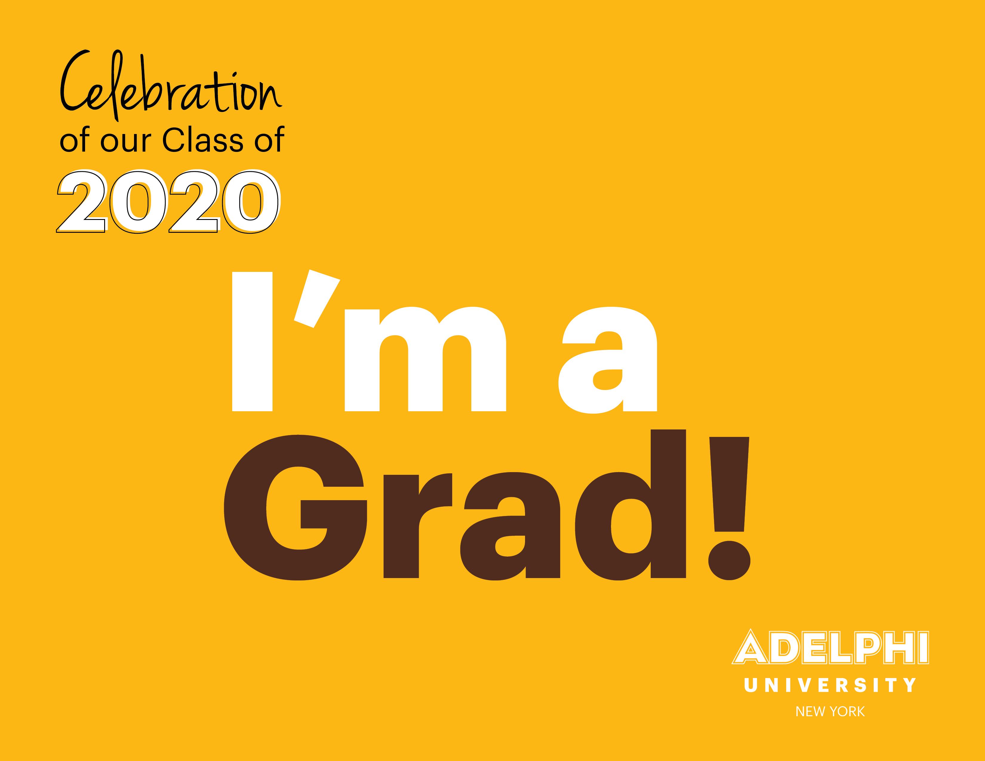 Class of 2020 - I'm a Grad!